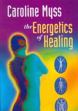 The Energetics of Healing (DVD video)
