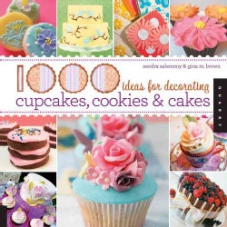1000 Ideas for Decorating Cupcakes, Cookies & Cakes (Paperback)