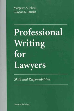 Professional Writing for Lawyers: Skills and Responsibilities (Paperback)