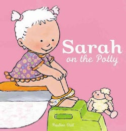 Sarah on the Potty (Hardcover)