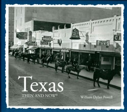 Texas Then & Now (Hardcover)