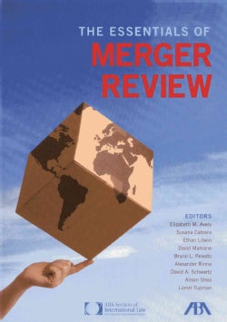 The Essentials of Merger Review (Hardcover)