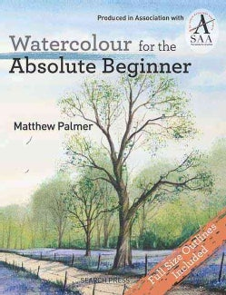 Watercolour for the Absolute Beginner (Paperback)
