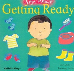 Getting Ready (Board book)