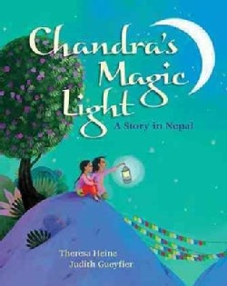 Chandra's Magic Light: A Story in Nepal (Hardcover)
