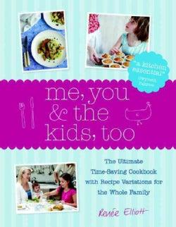 Me, You & the Kids, Too (Hardcover)