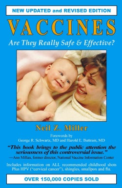 Vaccines: Are They Really Safe and Effective (Paperback)