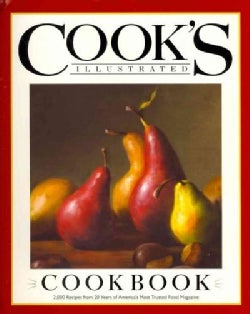 Cook's Illustrated Cookbook: 2,000 Recipes from 20 Years of America's Most Trusted Cooking Magazine (Hardcover)