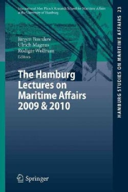 The Hamburg Lectures on Maritime Affairs 2009 & 2010 (Paperback)