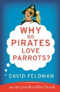 Why Do Pirates Love Parrots? (Paperback)
