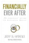 Financially Ever After: The Couples&#39; Guide to Managing Money (Paperback)
