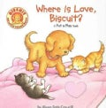 Where is Love, Biscuit?: A Pet & Play Book (Novelty book)