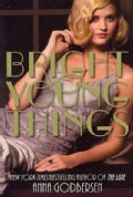 Bright Young Things (Paperback)