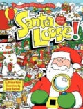 Santa on the Loose! (Hardcover)