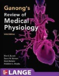 Ganong's Review of Medical Physiology (Paperback)