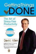 Getting Things Done: The Art of Stress-Free Productivity (Paperback)