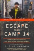 Escape from Camp 14: One Man&#39;s Remarkable Odyssey from North Korea to Freedom in the West (Paperback)