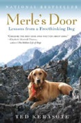Merle&#39;s Door: Lessons from a Freethinking Dog (Paperback)