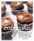 Babycakes: Vegan, Gluten-free, and (Mostly) Sugar-free Recipes from New York&#39;s Most Talked-about Bakery (Hardcover)