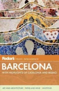 Fodor's Barcelona: With Highlights of Catalonia & Bilbao