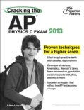 Cracking the AP Physics C Exam 2013 (Paperback)