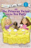 The Princess Twins and the Tea Party (Paperback)
