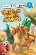The Fairest Town in the West (Paperback)