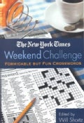 The New York Times Weekend Challenge: Formidable but Fun Crosswords (Paperback)
