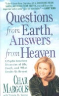 Questions from Earth, Answers from Heaven (Paperback)