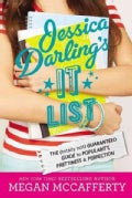 Jessica Darling's It List #1: The (Totally Not) Guaranteed Guide to Popularity, Prettiness & Perfection (Hardcover)