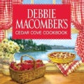 Debbie Macomber&#39;s Cedar Cove Cookbook (Hardcover)