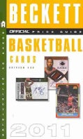 The Beckett Official Price Guide to Basketball Cards 2011 (Paperback)
