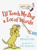 I'll Teach My Dog a Lot of Words (Board book)