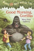 Good Morning, Gorillas (Paperback)