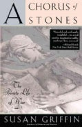 A Chorus of Stones: The Private Life of War (Paperback)
