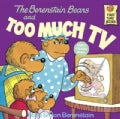 The Berenstain Bears and Too Much TV (Paperback)