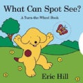 What Can Spot See?: A Turn-the-wheel Book (Board book)