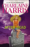 After Dead: What Came Next in the World of Sookie Stackhouse (Hardcover)