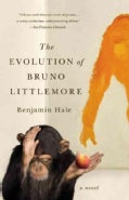 The Evolution of Bruno Littlemore (Paperback)