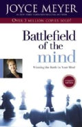 Battlefield of the Mind: Winning the Battle in Your Mind (Paperback)