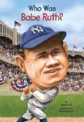 Who Was Babe Ruth? (Paperback)