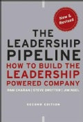 The Leadership Pipeline: How to Build the Leadership Powered Company (Hardcover)
