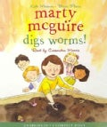 Marty McGuire Digs Worms! (CD-Audio)