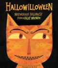 Hallowilloween: Nefarious Silliness from Calef Brown (Hardcover)