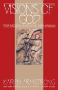 Visions of God: Four Medieval Mystics and Their Writings (Paperback)