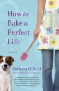 How to Bake a Perfect Life (Paperback)