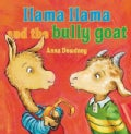 Llama Llama and the Bully Goat (Hardcover)