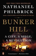 Bunker Hill: A City, a Siege, a Revolution (Hardcover)