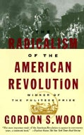 Radicalism of the American Revolution (Paperback)
