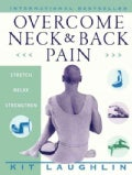 Overcome Neck &amp; Back Pain (Paperback)